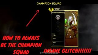 HOW TO ALWAYS BE THE CHAMPION SQUAD IN APEX LEGENDS | GLITCH | NEW GLITCH IN APEX LEGENDS