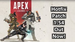 *NEW* Apex Legends Hotfix Patch 1.54 Out Now!