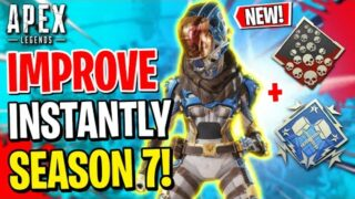How To INSTANTLY IMPROVE In Season 7! Apex Legends Tips and Tricks Guide (Console – Xbox And Ps4)