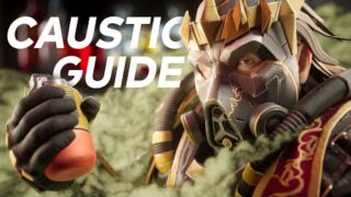 Caustic Season 8 Master Guide For Learning & Improving On Apex Legends