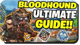 Ultimate Apex Legends Bloodhound Guide – How to play Bloodhound (Pro tips n Tricks)